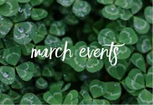 "Text reading ""march events"" over an image of clovers."